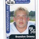 BRANDON DEWEY 1998 Big 33 Pennsylvania PA High School card PITT Panthers