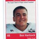 BEN HARTSOCK 1998 Big 33 Ohio OH High School card OHIO STATE Buckeyes COLTS TE