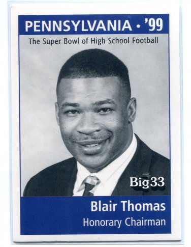 BLAIR THOMAS 1998 Big 33 Pennsylvania PA High School Honorary Chairman PENN STATE NY Jets