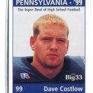 DAVID DAVE COSTLOW 1998 Big 33 Pennsylvania PA High School card PENN STATE