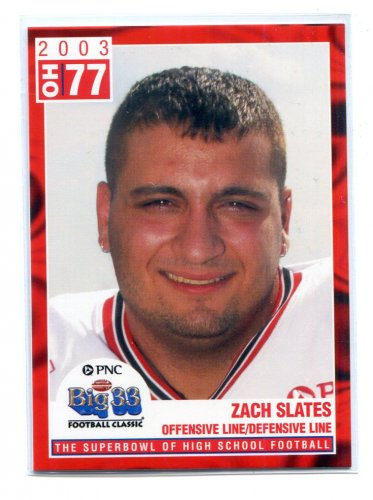 ZACH SLATES 2003 Big 33 Ohio OH High School card PITT Panthers