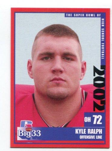 KYLE RALPH 2002 Big 33 Ohio OH High School card NORTH CAROLINA Tar Heels