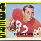TED KWALICK 1972 Topps #155 ROOKIE Penn State SF 49ers