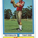 TED KWALICK 1974 Topps #78 Penn State SF 49ers