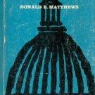 U.S. SENATORS & THEIR WORLD By DONALD R. MATTHEWS