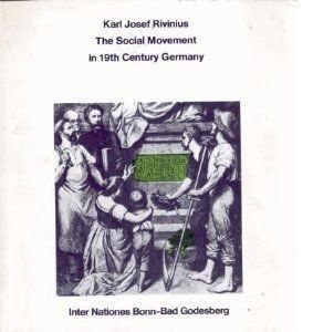 THE SOCIAL MOVEMENT IN NINETEENTH CENTURY GERMANY