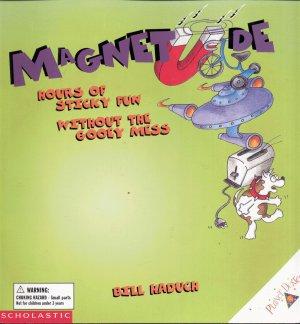 MAGNETUDE By BILL HADUCH