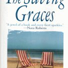 THE SAVING GRACES By PATRICIA GAFFNEY