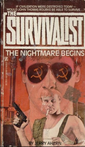 THE SURVIVALIST--THE NIGHTMARE BEGINS By JERRY AHERN