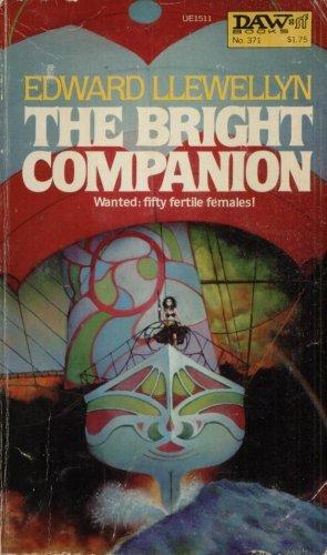 THE BRIGHT COMPANION By EDWARD LLEWELLYN