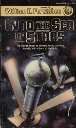 INTO THE SEA OF STARS By WILLIAM R. FORSTCHEN