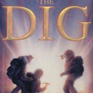 THE DIG By ALAN DEAN FOSTER