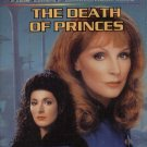 STAR TREK--THE NEXT GENERATION:  THE DEATH OF PRINCES By JOHN PEEL