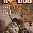 HAIR OF THE DOG By BRETT DAVIS