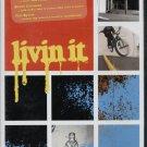 LIVIN IT--A SKATE/BMX FILM By STEPHEN BALDWIN & KEVIN PALAU