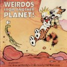 WEIRDOS FROM ANOTHER PLANET--CALVIN AND HOBBES