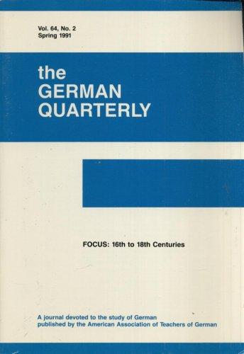 THE GERMAN QUARTERLY--VOL. 64, NO. 2--SPRING, 1991