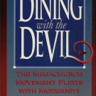 DINING WITH THE DEVIL By OS GUINESS