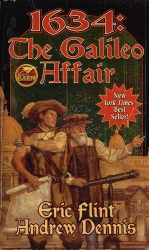 1634:  THE GALILEO AFFAIR By ERIC FLINT & ANDREW DENNIS