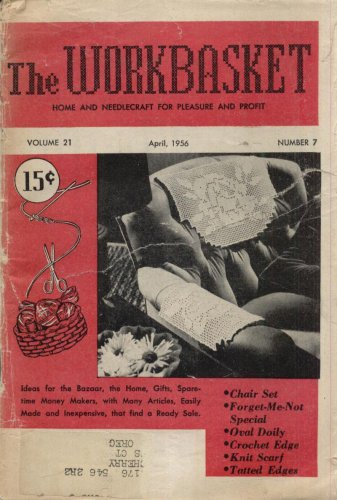 THE WORKBASKET MAGAZINE--APRIL 1956