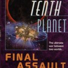 THE TENTH PLANET--FINAL ASSAULT By DEAN WESLEY SMITH & kRISTINE kATHRYN RUSCH