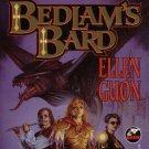 BEDLAM'S BARD By MERCEDES LACKEY & ELLEN GUON