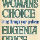 A Woman's Choice By Eugenia Price
