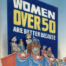 Women Over 50 Are Better Because... by Jill A Szynski & Herb I. Kavet