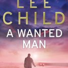 A Wanted Man (the best) - Lee Child