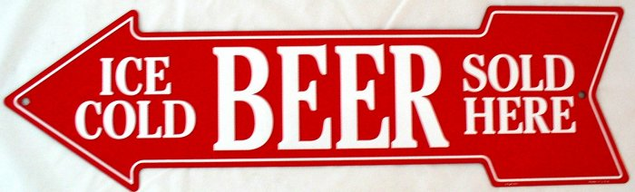 ICE COLD BEER SOLD HERE ARROW SIGNS