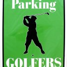 RESERVED PARKING GOLFERS ONLY SIGNS
