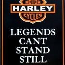 HARLEY DAVIDSON LEGENDS CAN'T STAND STILL PARKING SIGNS