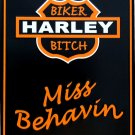 HARLEY BIKER BITCH MISS BEHAVIN PARKING SIGNS