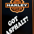 HARLEY DAVIDSON GOT ASPHALT PARKING SIGNS
