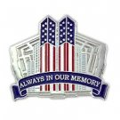 9-11-01 10 Year Anniversary Twin Towers Pentagon Always in Our Memory Pin New