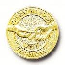 ORT Operating Room Technician Pin Medical Emblem OR Tech Graduation 5051 New