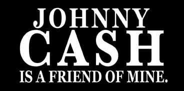 Johnny Cash is a Friend of Mine Vinyl Sticker