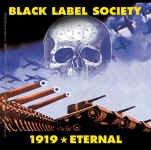 Black Label Society Vinyl Sticker 1919 Eternal