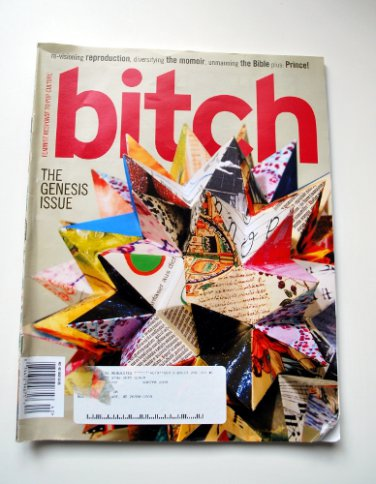 Bitch Magazine, Issue 40, Summer 2008-The Genesis Issue