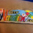New Scrapbook Sticker Embellishment Best Vacation Ever $4.99