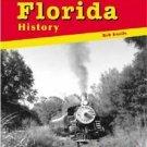 Florida History by Bob Knotts (2002, Paperback) $4.99