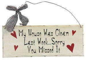 Wooden Plaque Clean House