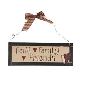Wooden Plaque Faith Family Friends