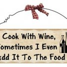 Wooden Plaque Cook with Wine