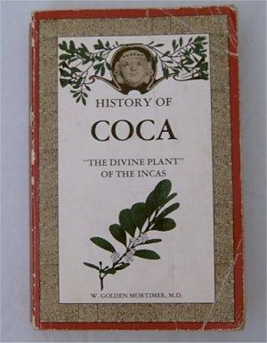 "Book ""History of coca, the divine plant of the incas"""