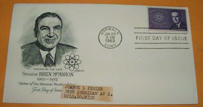 Honoring Senator Brien McMahon Father of Nuclear Policy First Day Cover (FDC)