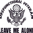 ARMY DYSFUNCTIONAL VETERAN VINYL DECAL STICKER