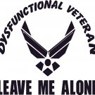 AIR FORCE DYSFUNCTIONAL VETERAN VINYL DECAL STICKER