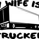 trucker truckin woman driving trucks my wife is a trucker vinyl decal sticker