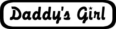 "DADDY'S GIRL VINYL DECAL STICKER 8.5"" WIDE!"
